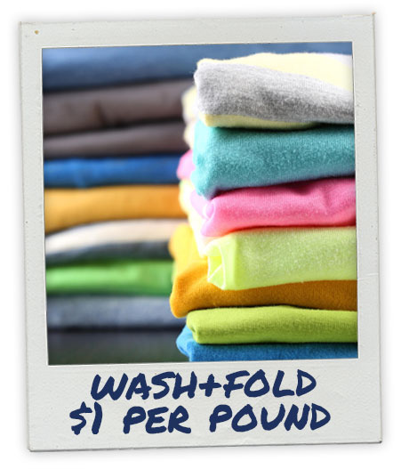 Wash and Fold Service - $1 per pound